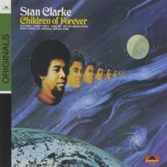 Stanley Clarke (Стэнли Кларк): Children Of Forever