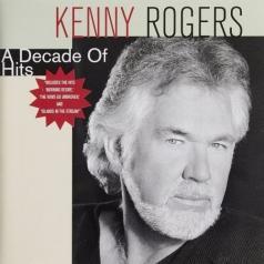 Kenny Rogers (Кенни Роджерс): A Decade Of Hits