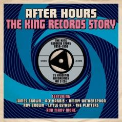 After Hours. The King Records Story 1956-1959