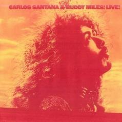 Carlos Santana (Карлос Сантана): Carlos Santana & Buddy Miles Live!
