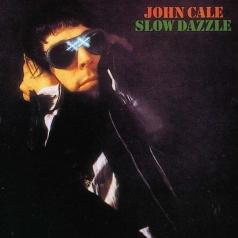 John Cale (Джон Кейл): Slow Dazzle