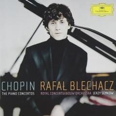 Rafal Blechacz (Рафал Блехач): Chopin: Piano Concertos