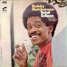 Bobby Hutcherson (Бобби Хатчерсон): Total Eclipse