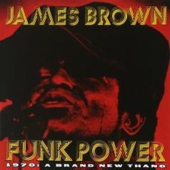 James Brown (Джеймс Браун): Funk Power 1970: A Brand New Thang