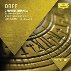 Christian Thielemann (Кристиан Тилеманн): Orff: Carmina Burana
