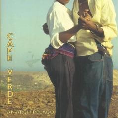 Cape Verde: An Archipelago Of Music