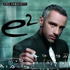 Eros Ramazzotti (Эрос Рамазотти): e2