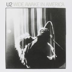 U2: Wide Awake In America
