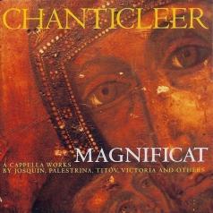 Chanticleer: Magnificat