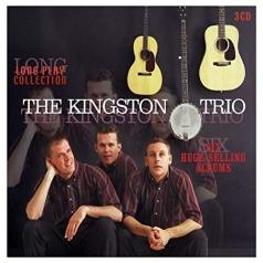 The Kingston Trio (Зе Кингсон Трио): Long Play Collection: Six Huge-Selling Albums
