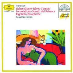 Daniel Barenboim (Даниэль Баренбойм): Liszt: Dreams Of Love; Consolations; Rigoletto-Paraphrase