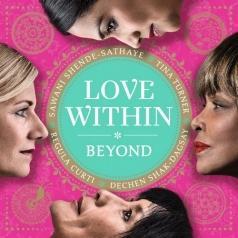 Tina Turner (Тина Тёрнер): Love Within - Beyond