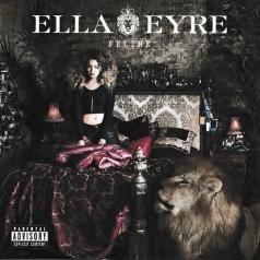 Ella Eyre (Элла Эйр): Feline