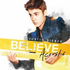 Justin Bieber (Джастин Бибер): Believe Acoustic
