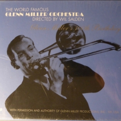 Glenn Miller (Гленн Миллер): Glenn Miller's 100th Birthday - SET