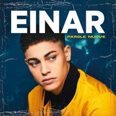 Einar (Эйнар Селвик): Parole Nuove