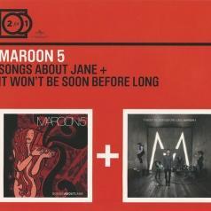 Maroon 5 (Марун Файв): Songs About Jane/ It Won't Be Soon Before Long
