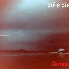 Caetano Veloso (Каэтану Велозу): Zii & Zie