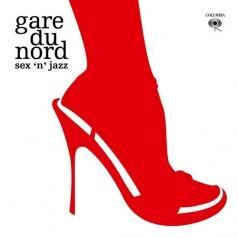 Gare Du Nord (Гаре Ду Норд): Sex 'N' Jazz