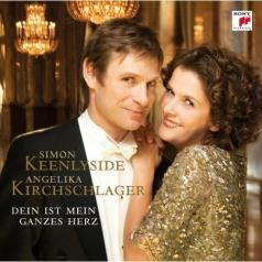 Angelika Kirchschlager (Ангелика Кирхшлагер): Dein Ist Mein Ganzes Herz