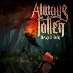 Always Fallen: The Age Of Rivalry