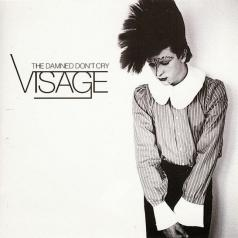 Visage: The Damned Don't Cry