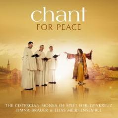 Cistercian Monks Of Stift Heiligenkreuz: Chant For Peace