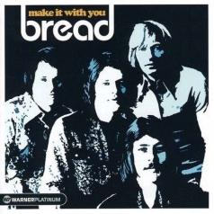 Bread: Make It With You