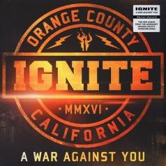 Ignite (Игнайт): A War Against You