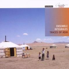 Ensemble Integrales (Ансабль Итеграл): Traces Of Asia