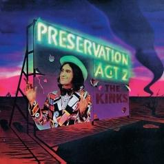 The Kinks (Зе Кингс): Preservation Act 2