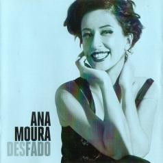 Ana Moura (Ана Моура): Desfado