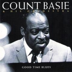 Count Basie (Каунт Бэйси): Good Time Blues