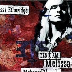 Melissa Etheridge (Мелисса Этеридж): Yes I Am