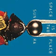 Sun Ra: Space Is The Place