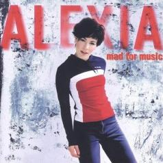 Alexia: Mad For Music