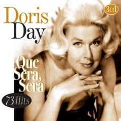 Doris Day (Дорис Дей): Que Sera, Sera - 73 Hits