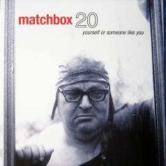 Matchbox Twenty (Матчбокс Твенти): Yourself Or Someone Like You