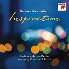 Metamorphosen Berlin: Inspiration: Dvorak - Suk - Herbert