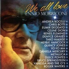 Ennio Morricone (Эннио Морриконе): We All Love Ennio Morricone