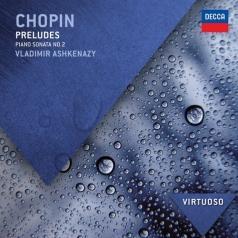 Владимир Ашкенази: Chopin: Preludes, Sonata 2
