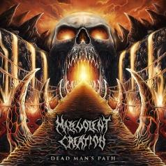 Malevolent Creation (Малеволент криэйшн): Dead Man'S Path
