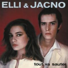 Elli & Jacno (Элли Джанко): Tout Va Sauter
