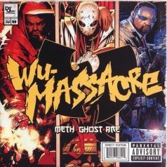 Ghost And Rae Meth: Wu Massacre
