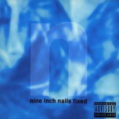 Nine Inch Nails: Fixed