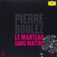 Pierre Boulez (Пьер Булез): Boulez: Le Marteau Sans Maitre