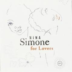 Nina Simone (Нина Симон): Nina Simone For Lovers