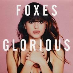Foxes (Фоксес): Glorious