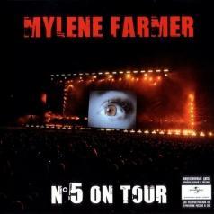 Mylene Farmer (Милен Фармер): N°5 On Tour