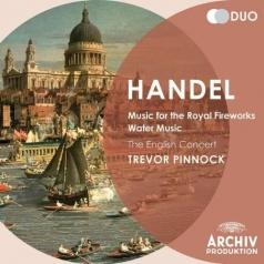 Trevor Pinnock (Тревор Пиннок): Handel: Music For The Royal Fireworks; Water Music